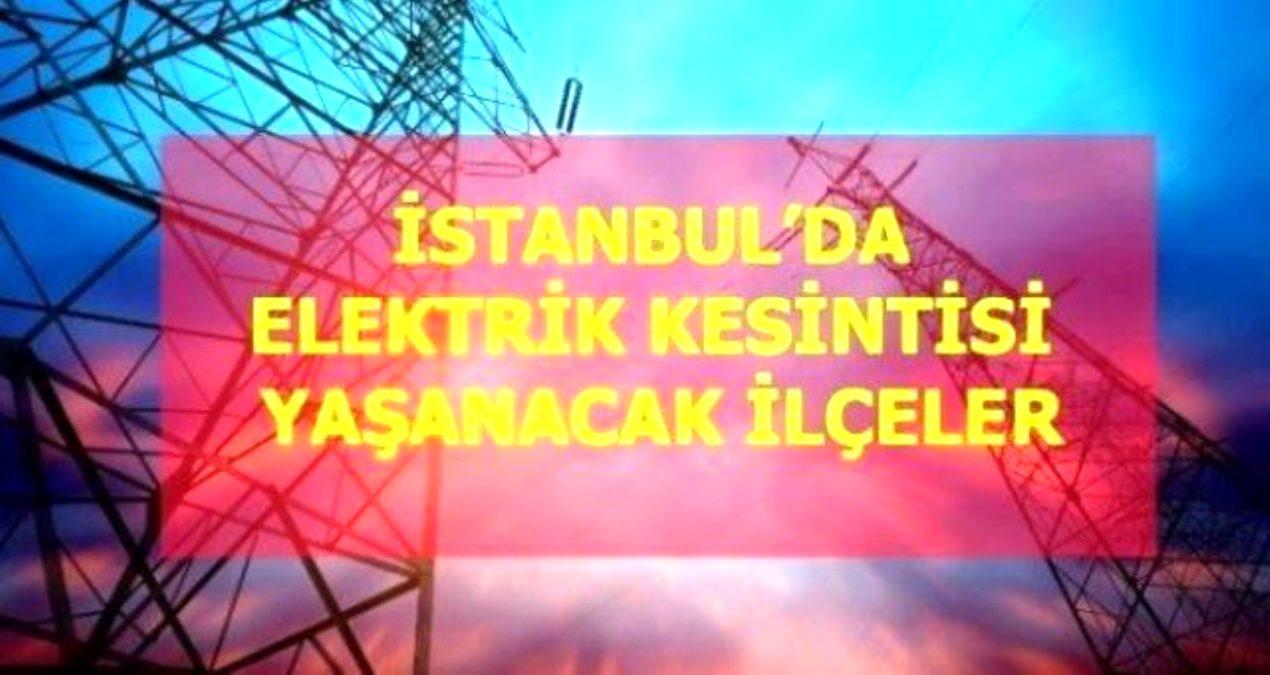 2 Ekim Cumartesi İstanbul elektrik kesintisi! İstanbul'da elektrik kesintisi yaşanacak ilçeler İstanbul'da elektrik ne zaman gelecek?