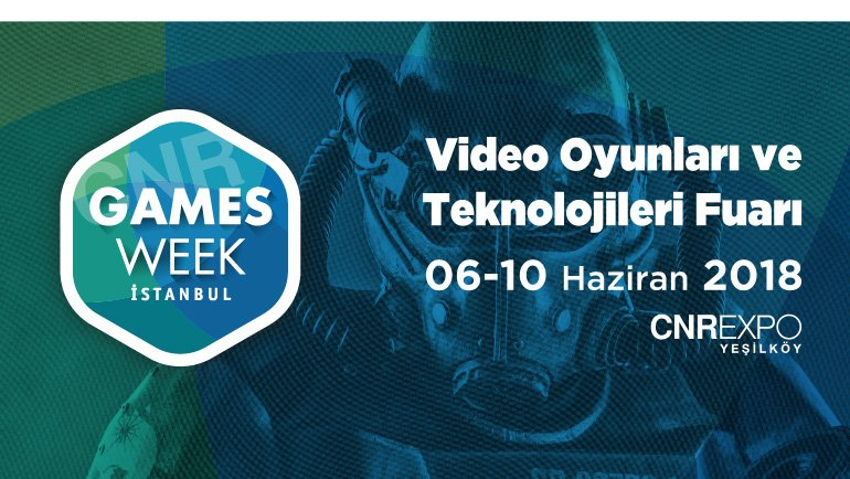 Games Week 2018 kapılarını açtı!
