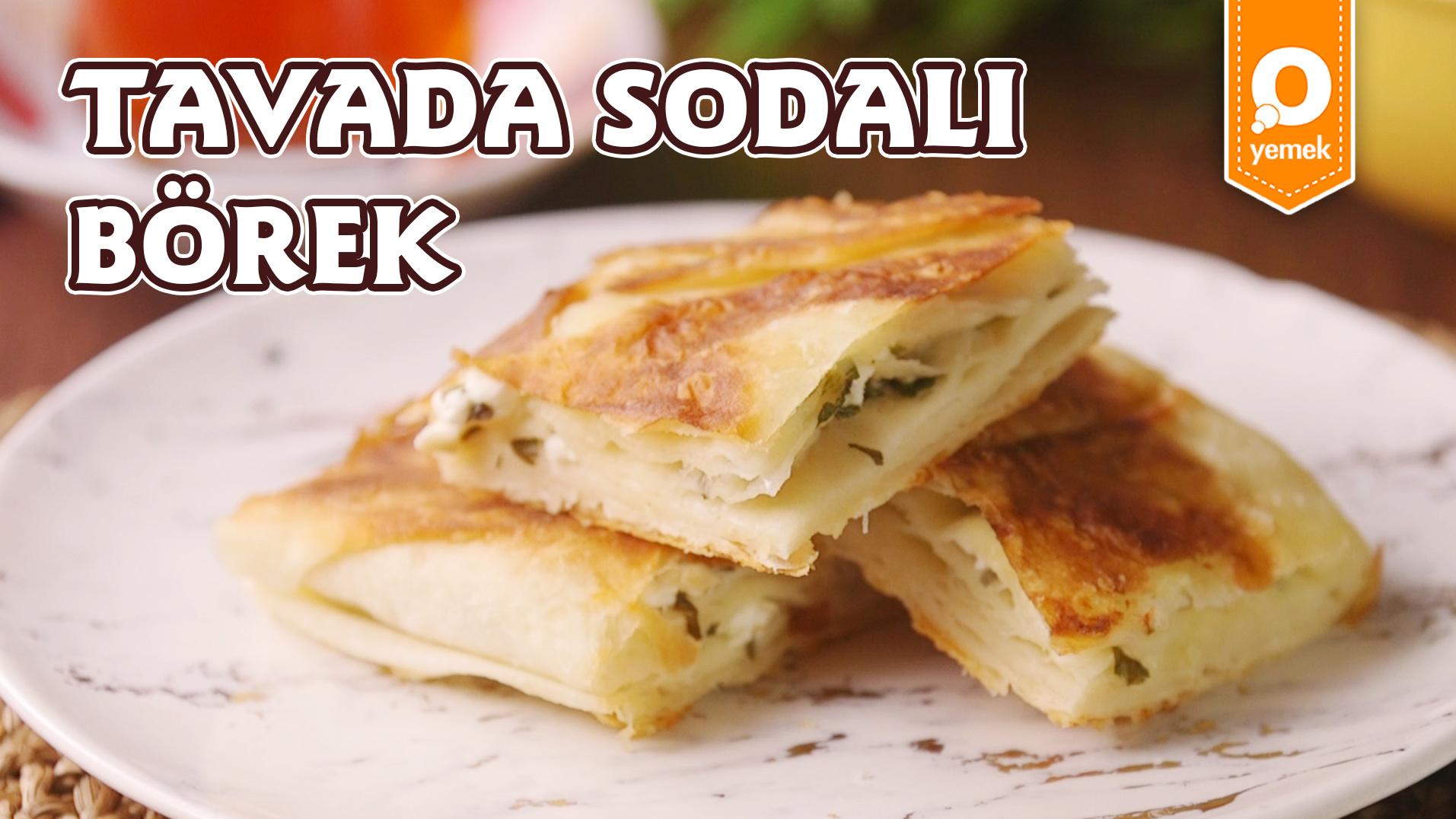 Ağzınıza Layık Böreğin Sırrı: Soda! Tavada Sodalı Börek Nasıl Yapılır?