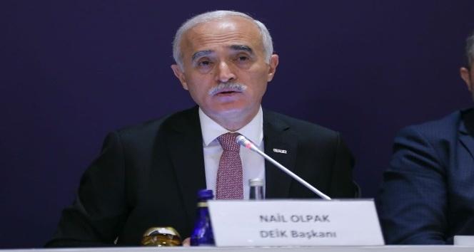 DEİK Başkanı Olpak: 'Şimdi, ekonomik kalkınmaya ve yapısal reformlara, daha fazla odaklanma zamanı'
