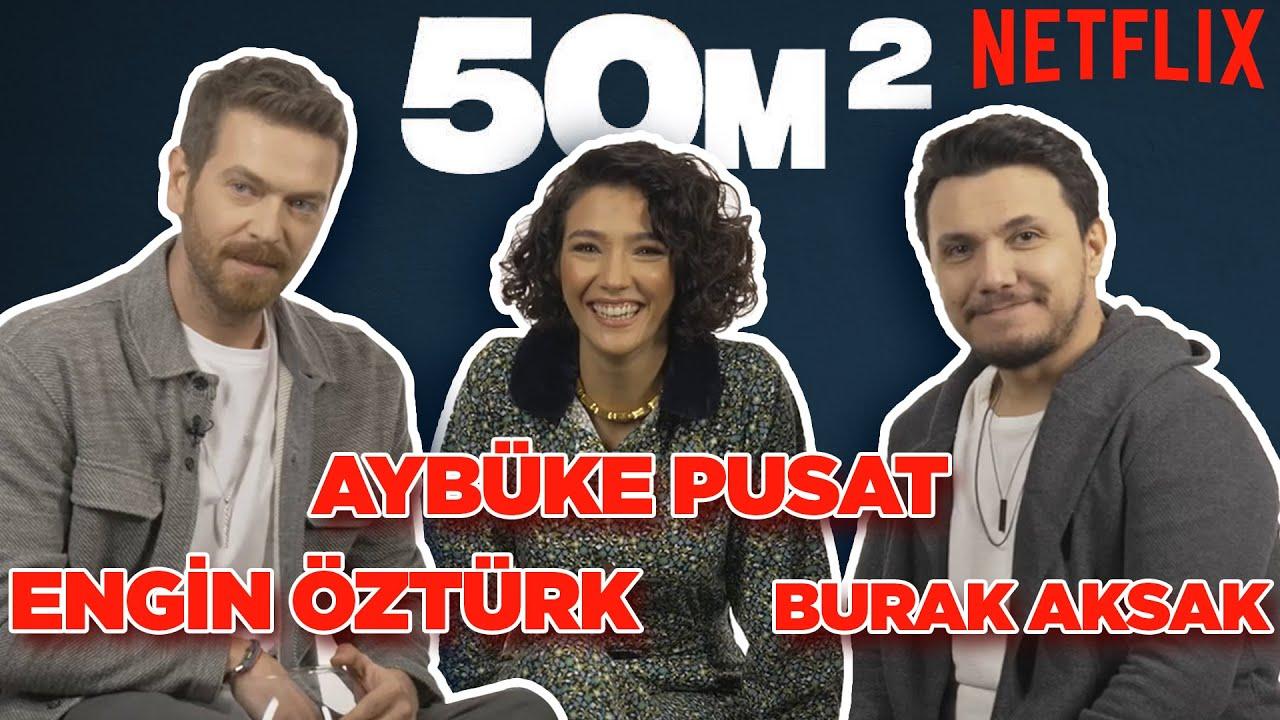 50m2 Ekibi Sosyal Medyadan Gelen Soruları Yanıtlıyor! Aybüke Pusat, Engin Öztürk, Burak Aksak!
