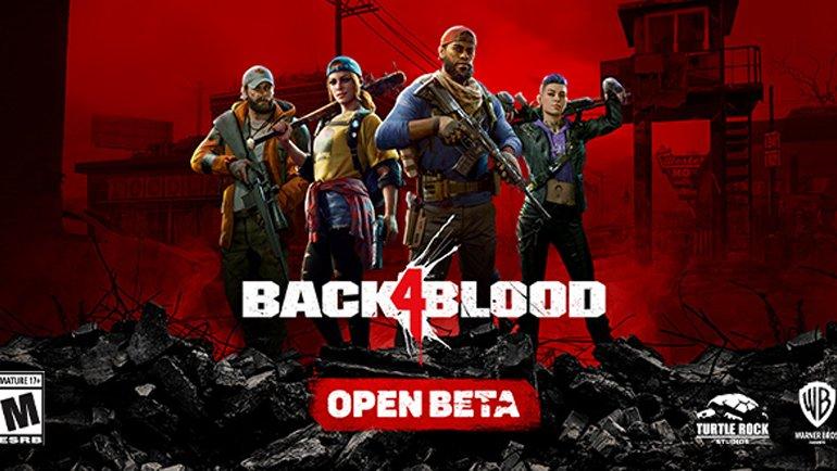 Back 4 Blood açık beta başladı