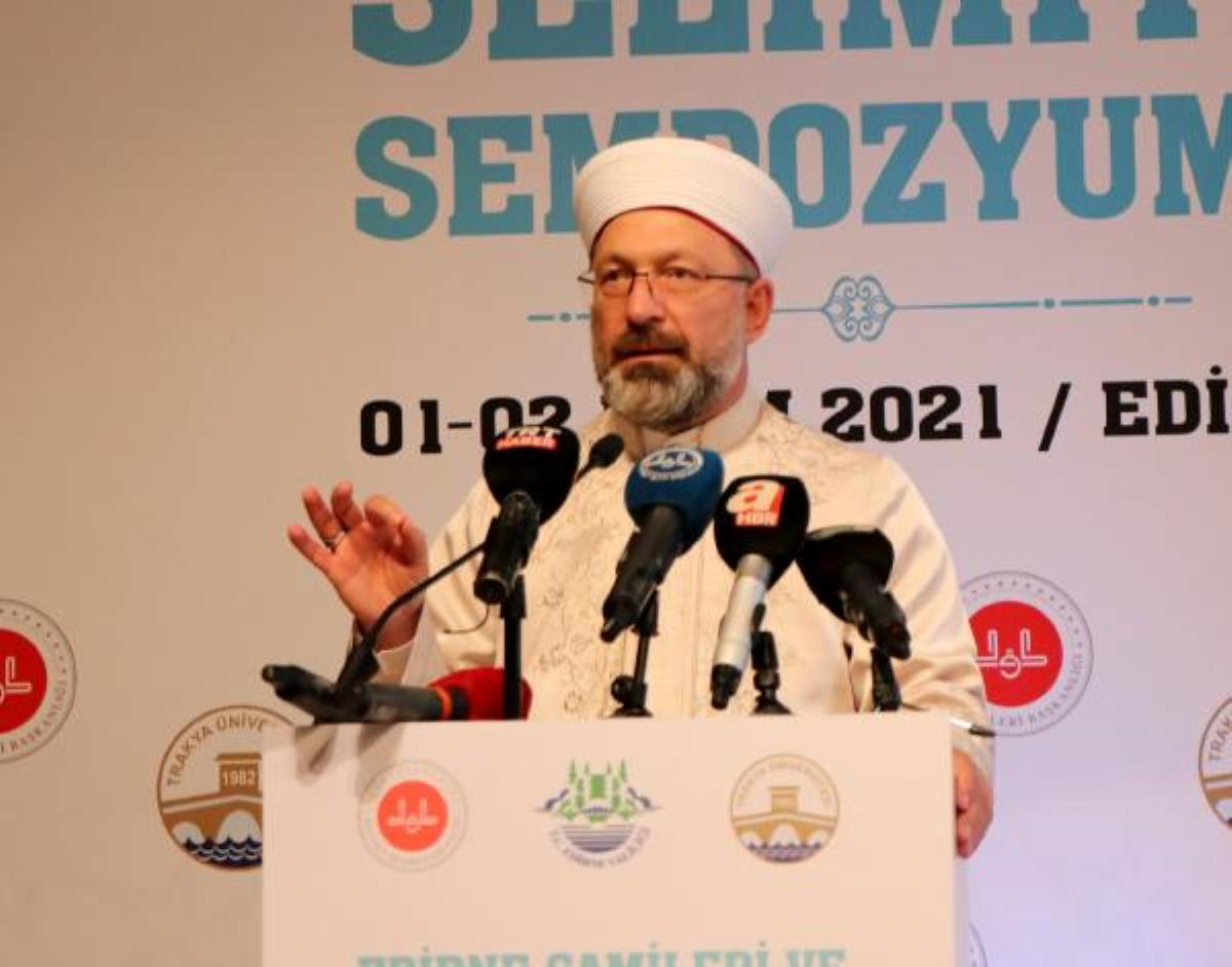 Diyanet İşleri Başkanı Erbaş: İtibar suikastı yapılmaya çalışıldığını görüyoruz (2)