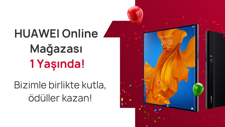 Huawei Online Mağaza 1 yaşında