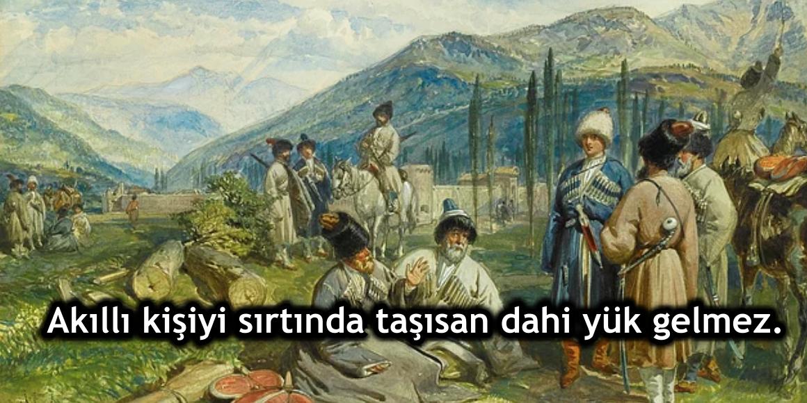 Kafkasya'nın Bilgeliğini Gözler Önüne Seren 29 Çerkes Atasözü
