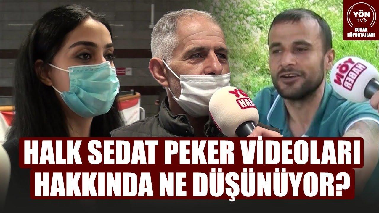 Sokaktaki Vatandaş Sedat Peker'in YouTube'dan Yayınladığı Videolar Hakkında Ne Düşünüyor?
