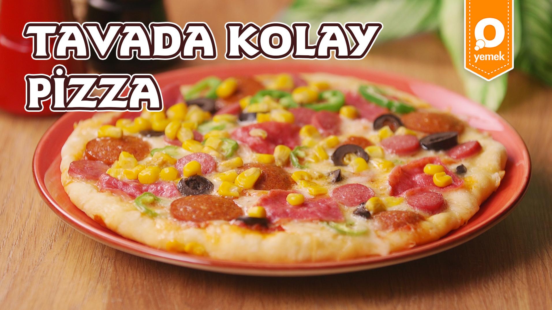 Yapımı Kolay Lezzetli Mi Lezzetli Bir Tarif: Tavada Kolay Pizza Nasıl Yapılır?