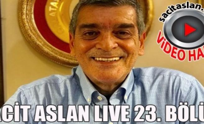 Sacit Aslan Live 23. Bölüm