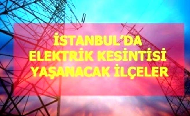 3 Ekim Pazar İstanbul elektrik kesintisi! İstanbul'da elektrik kesintisi yaşanacak ilçeler İstanbul'da elektrik ne zaman gelecek?