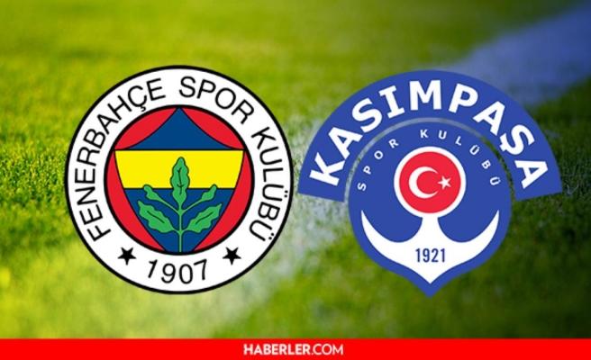 Fenerbahçe Kasımpaşa maçı ne zaman, hangi kanalda saat kaçta? Fenerbahçe maçı kaçta? FB Kasımpaşa maçı ne zaman?