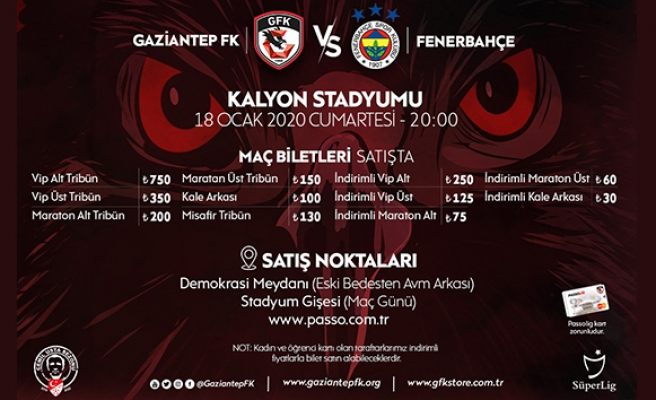 Gaziantep FK - Fenerbahçe maçı bilet satışları devam ediyor