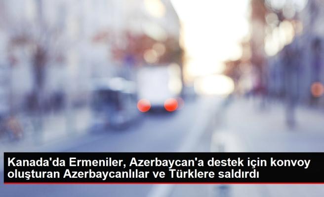 Kanada'da Ermeniler, Azerbaycan'a destek için konvoy oluşturan Azerbaycanlılar ve Türklere saldırdı