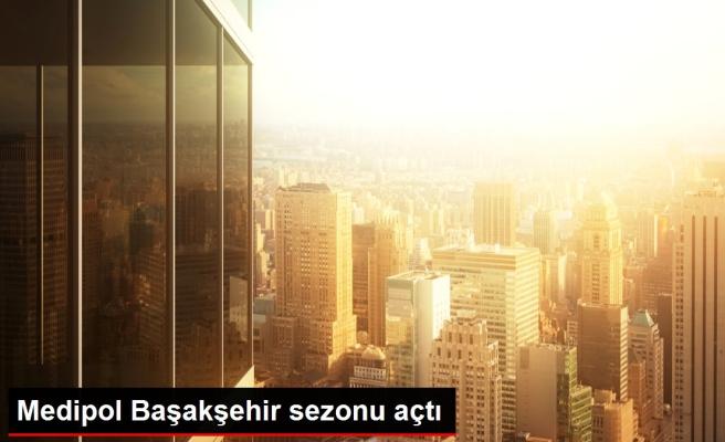Medipol Başakşehir sezonu açtı