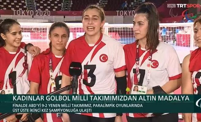 Olimpiyat Şampiyonu Olan Kadın Golbol Milli Takımımız: 'Altın Madalyayı Atamıza Armağan Ediyoruz'