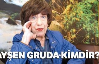 Son dakika haberi: Ayşen Gruda KİMDİR |Ayşen Gruda...
