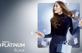 Turkcell 'Turkcell Platinum Black' paketi müşterilerinin...