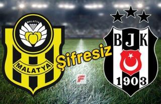 Yeni Malatyaspor - Beşiktaş maçını şifresiz...