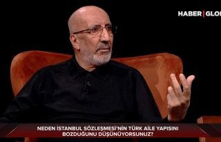 Abdurrahman Dilipak: 'İstanbul Sözleşmesi Allah'a...