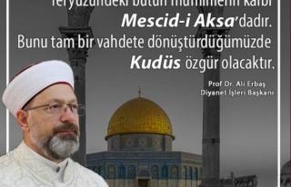 Diyanet İşleri Başkanı Erbaş, Mescid-i Aksa ile...