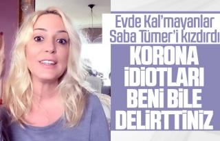 Saba Tümer'den 'Evde Kal'mayanlara: Korona...