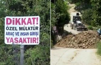 'Bana Ait' Dedi, Köy Yolunu Kapadı: 'Araç ve İnsan Girişi Yasaktır'